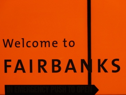 Welcomd to Fairbanks